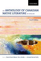 An Anthology of Canadian Native Literature in English, 4th Edition