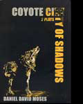 Coyote City and City of Shadows